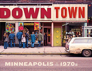 Downtown Minneapolis In The 1970s