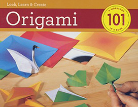 Look, Learn And Create Origami 101