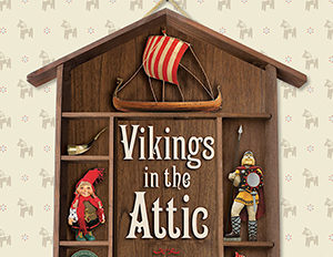 Vikings In The Attic